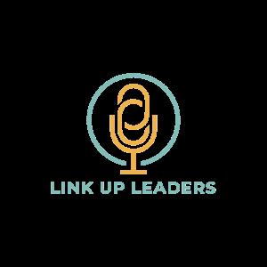 Link Up Leaders